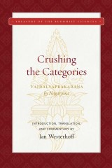 Crushing the Categories (Vaidalyaprakarana)