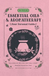 In Focus Essential Oils & Aromatherapy