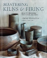 Mastering Kilns and Firing