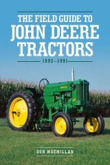 The Field Guide to John Deere Tractors