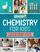 The Kitchen Pantry Scientist: Chemistry for Kids