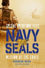 Navy SEALs: Mission at the Caves