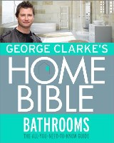 George Clarke's Home Bible: Bathrooms