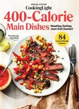 COOKING LIGHT 400-Calorie Dishes