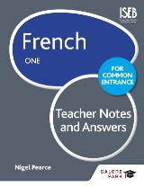 French for Common Entrance One Teacher Notes & Answers