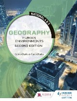 National 4 & 5 Geography: Human Environments: Second Edition