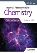 Internal Assessment for Chemistry for the IB Diploma