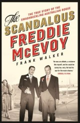The Scandalous Freddie McEvoy