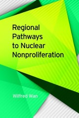 Regional Pathways to Nuclear Nonproliferation
