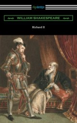 Richard II (annotated by Henry N. Hudson with an introduction by Charles Harold Herford)