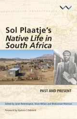 Sol Plaatje's Native Life in South Africa