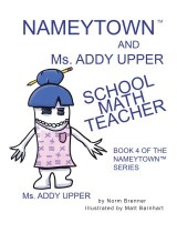 Nameytown and Ms. Addy Upper the School Math Teacher