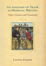 An Anatomy of Trade in Medieval Writing