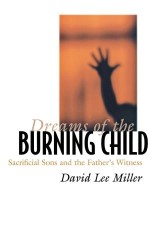 Dreams of the Burning Child
