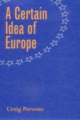 A Certain Idea of Europe
