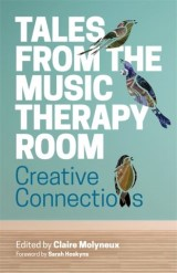Tales from the Music Therapy Room