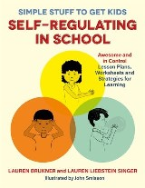 Simple Stuff to Get Kids Self-Regulating in School
