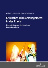 Klinisches Risikomanagement in der Praxis