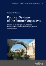 Political Systems of the Former Yugoslavia
