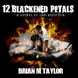 12 Blackened Petals : Book One