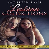 Lesbian Collections: 4 Hot and Steamy Lesbian Stories