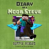 Diary of a Minecraft Noob Steve Book 6: Biff's Curse (An Unofficial Minecraft Diary Book)