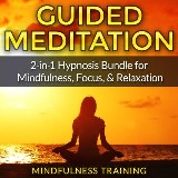 Sleep Meditation Bundle: 2-in-1 Positive Affirmations Guided Meditation Bundle to Attract Success, Happiness, Boost Confidence, & Create An Abundance Mindset While You Sleep (Self Hypnosis, Affirmations, Guided Imagery & Relaxation Techniques)