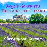 Bicycle Gourmet's Treasures of France - Book One