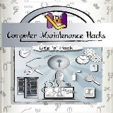 Computer Maintenance Hacks