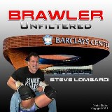 Brawler Unfiltered