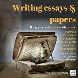 Writing essays & papers: For Success at College and University