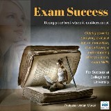 Exam Success: For Success at College and University