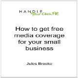 How to get free media coverage for your small business