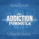 The Addiction Formula | A holistic approach to writing captivating, memorable hit songs (2nd edition)