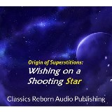 Origin of Superstitions - Wishing on a Shooting Star