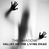 Valley of the Living Dead