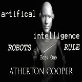 Artifical Intelligence - Robots Rule Book One