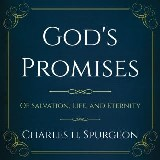 According to the Promise: Of Salvation, Life, and Eternity.