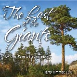 The Last of the Giants: How Christ Came to the Lumberjacks