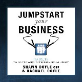 Jumpstart Your Business:10 Jolts to Ignite Your Entrepreneurial Spirit