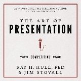 The Art of Presentation:Your Competitive Edge
