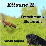 Kitsune II - Frenchmans Mountain