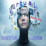 Virtual Reality: Robots Rule - Book Six