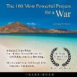 The 100 Most Powerful Prayers for a War