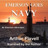 Emerson Goes Navy: An Emerson Adventure