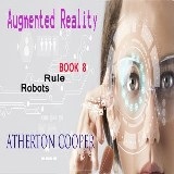 Augmented Reality - Robots Rule - Book 8