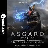 Asgard Stories: Tales from Norse Mythology [Booktrack Soundtrack Edition]