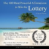 The 100 Most Powerful Affirmations to Win the Lottery