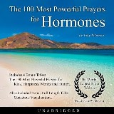 The 100 Most Powerful Prayers for Hormones
