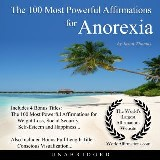 The 100 Most Powerful Affirmations for Anorexia